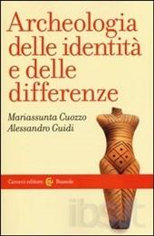 """""""Archeologia delle identità e delle differenze"""" di Mariassunta Cuozzo e Alessandro Guidi"""