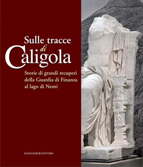 """Al complesso del Vittoriano di Roma la mostra """"Sulle tracce di Caligola"""""""