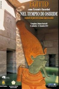 """Il manifesto della mostra di Conegliano """"EGITTO. Come Faraoni e Sacerdoti NEL TEMPIO DI OSIRIDE custodi di percorsi ormai inaccessibili"""""""