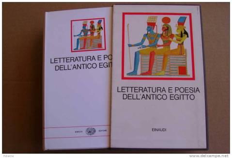 Letteratura e poesia nell'Antico Egitto di Edda Bresciani, edito da Einaudi