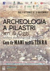 """Il manifesto della mostra """"Archeologia a Pilastri: ieri e oggi"""" aperta a Ferrara"""