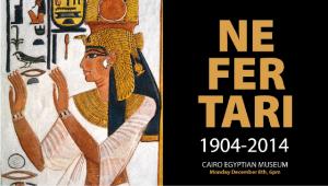 """Il manifesto della mostra fotografica """"Nefertari 1904 - 2014"""" al museo Egizio del Cairo"""
