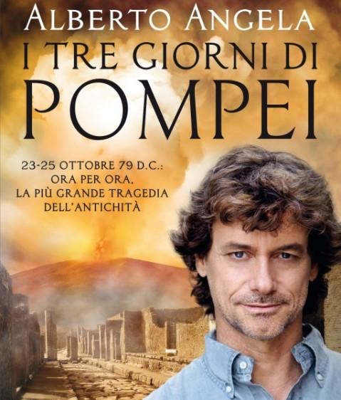 """Alberto Angela autore del libro """"I tre giorni di Pompei"""" sarà ospite a Rovereto"""