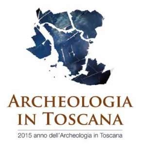 2015 anno dell'Archeologia in Toscana