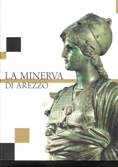 La Minerva di Arezzo conservata al museo Archeologico di Firenze