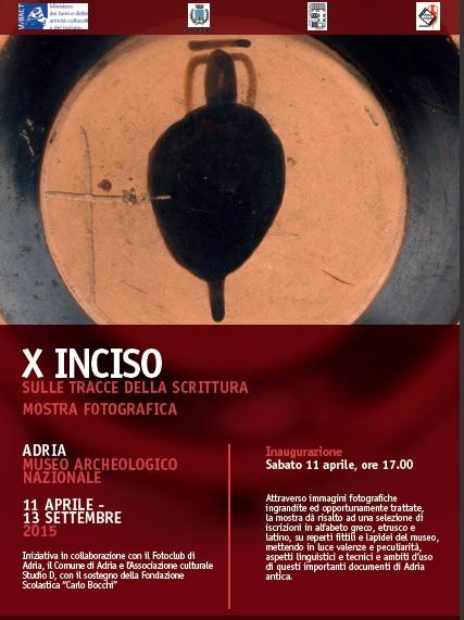 """La locandina della mostra """"X Inciso"""" al museo archeologico nazionale di Adria"""