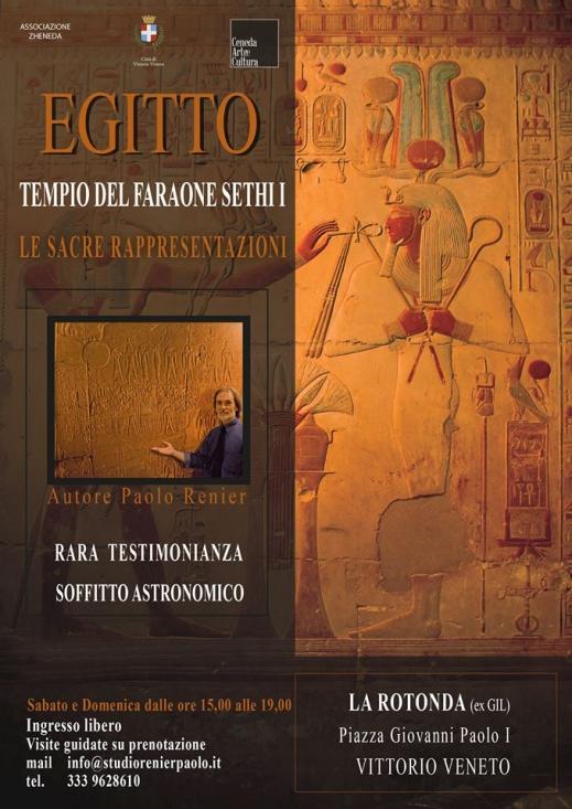 """La locandina della mostra """"Egitto. Il tempio del faraone Seti I:  le sacre rappresentazioni"""" alla Rotonda di Vittorio Veneto"""