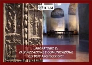 Comunicare l'archeologia attraverso il cinema come fa il laboratorio dello Iulm di Milano