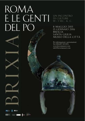 """La locandina della mostra """"""""Brixia. Roma e le genti del Po"""" al museo di Santa Giulia a Brescia"""