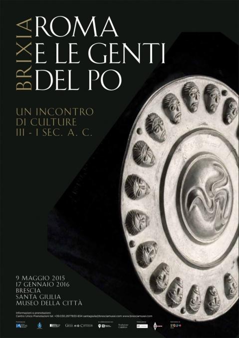 """Manifesto della mostra """"Brixia. Roma e le genti del Po"""" aperta al museo di Santa Giulia a Brescia"""
