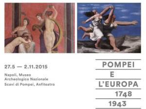 """Il manifesto della mostra """"Pompei e l'Europa"""""""