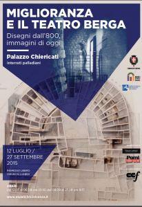 """Il manifesto della mostra """"Miglioranza e il teatro Berga"""""""