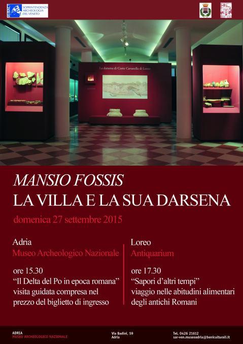 """Il manifesto dell'iniziativa """"Mansio Fossis, la villa e la sua darsena"""", che si articola tra Adria e Loreo"""