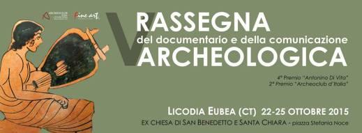 Il manifesto della quinta rassegna del Documentario e della Comunicazione archeologica di Licodia Eubea (Catania)