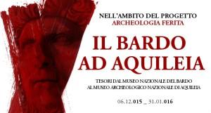 """Il manifesto della mostra """"Il Bardo ad Aquileia"""" nel museo di Aquileia"""