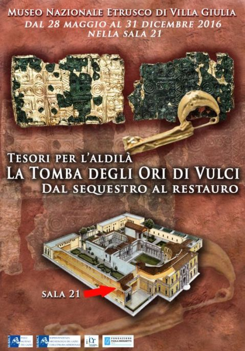 """Il manifesto della mostra """"Tesori per l'Aldilà. La Tomba degli Ori di Vulci. Dal sequestro al restauro"""" al museo nazionale Etrusco di Villa Giulia a Roma"""