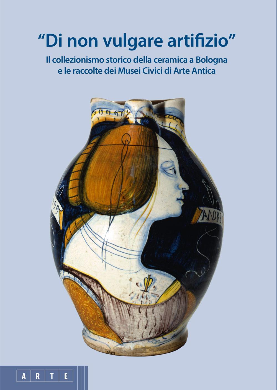 bologna_Musei_Civici_Arte_Antica_Di_non_vulgare_artifizio_foto-bologna-musei