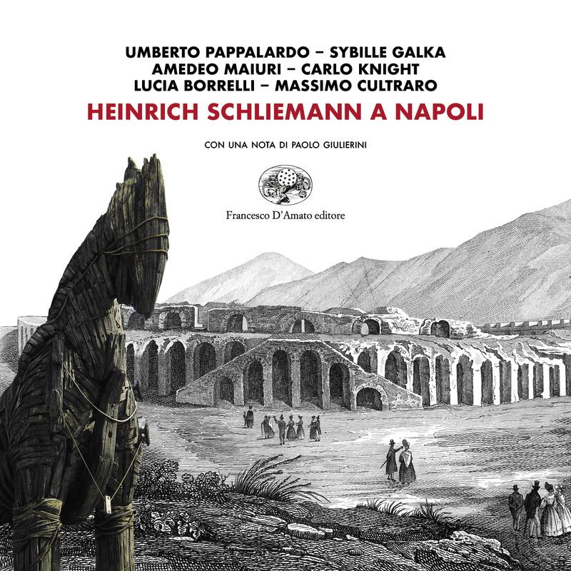 libro_heinrich-schliemann-a-napoli_copertina